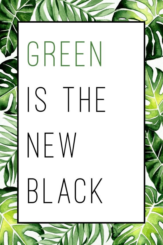 Green is th new black